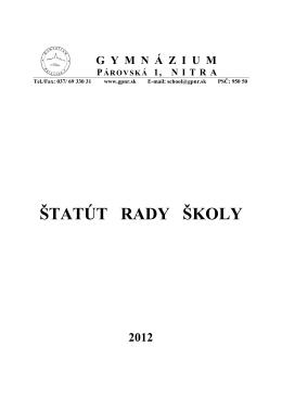 ŠTATÚT RADY ŠKOLY - Gymnázium, Párovská 1, Nitra
