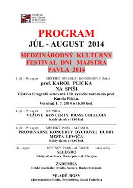 PROGRAM MsKS LEVOČA JÚL - AUGUST 2014
