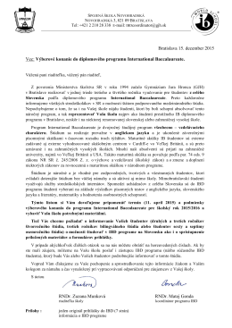 Bratislava 15. december 2015 Vec: Výberové konanie do