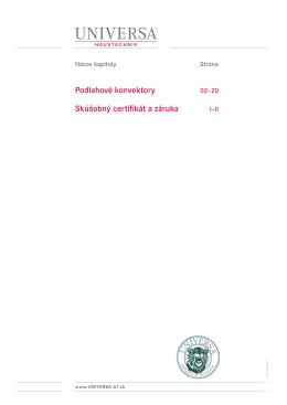 Podlahové konvektory Skúšobný certifikát a záruka