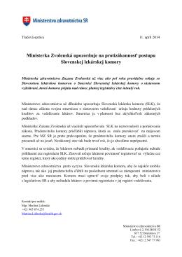 Ministerka Zvolenská upozorňuje na protizákonnosť postupu