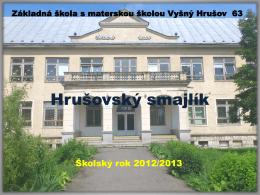 Snímka 1 - Základná škola s materskou školou Vyšný Hrušov 63