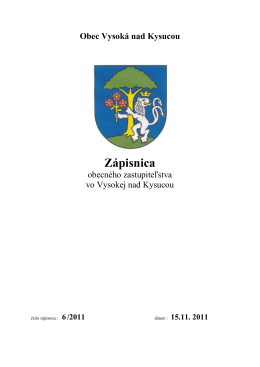 Zápisnica OZ 6/2011 - Vysoká nad Kysucou