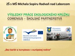 Životné prostredie 4 - ZŠ s MŠ Michala Sopiru Radvaň nad Laborcom