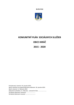 KOMUNITNÝ PLÁN SOCIÁLNYCH SLUŽIEB OBCE IHRÁČ 2015