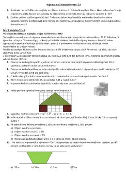 Príprava na Testovanie – test č.5 1. Architekt zaznačil
