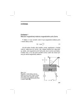 CVIČENIA Cvičenie 1 Meranie magnetickej indukcie magnetického