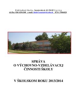 správa o výchovno-vzdelávacej činnosti školy v školskom roku 2013