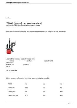 T6000 prezúvačka pre osobné autá