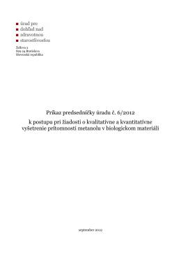 Príkaz predsedníčky úradu č. 6/2012 k postupu pri ţiadosti o