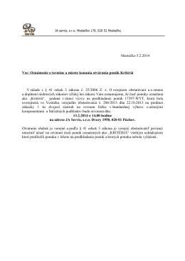 Mestečko 5.2.2014 Vec: Oznámenie o termíne a mieste