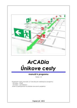 ArCADia - Únikové cesty - manual - kmm