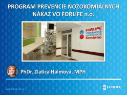 Program prevencie nozokomiálnych nákaz vo Forlife n.o