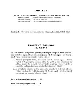 ZNALEC : RNDr. Miroslav Drahoš, evidenčné číslo znalca 910598