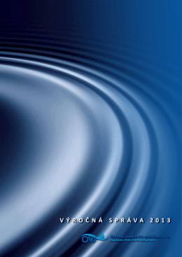 Výročná správa za rok 2013 - Oravská vodárenská spoločnosť