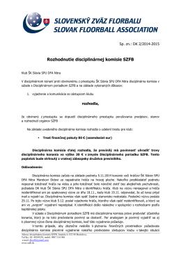 Rozhodnutie disciplinárnej komisie SZFB