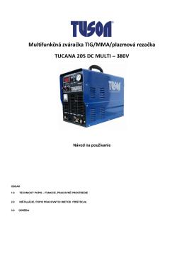 Multifunkčná zváračka TIG/MMA/plazmová rezačka TUCANA 205