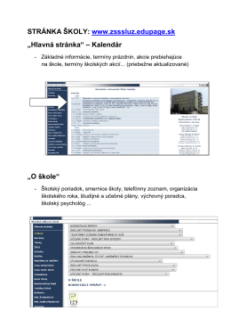 """STRÁNKA ŠKOLY: www.zsssluz.edupage.sk """"Hlavná stránka"""