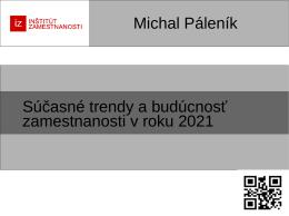 Súčasné trendy a budúcnosť zamestnanosti v roku 2021