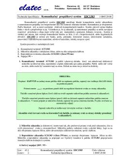 Komunikačný prepážkový systém 1DC1303