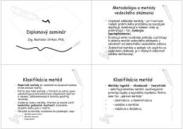 Diplomový seminár Klasifikácia metód Klasifikácia