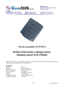 Kódová klávesnica s integrovanou čítačkou kariet EM