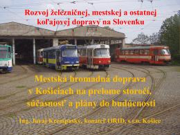 Mestská hromadná doprava v Košiciach na prelome storočí