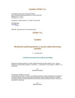 Vyhláška 375/2011 Zz 375/2011 Zz Vyhláška Ministerstva