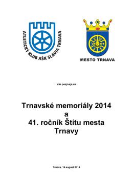 Trnavské memoriály 2014 a 41. ročník Štítu mesta Trnavy