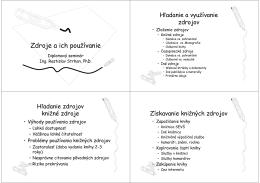 Zdroje a ich používanie