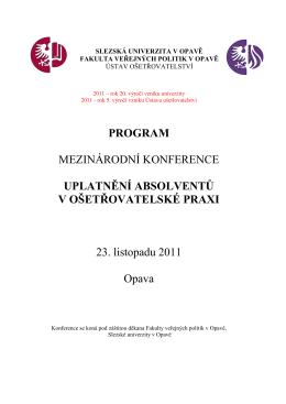 Program mezinárodní konference UPLATNĚNÍ ABSOLVENTŮ V