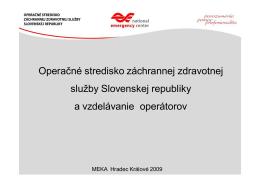 Operačné stredisko záchrannej zdravotnej služby Slovenskej