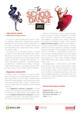 THE SCHOOL DANCE Veľká tanečná súťaž pre školy The SCHOOL