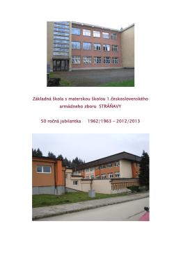stiahnuť - Základná škola s MŠ 1. československého armádneho