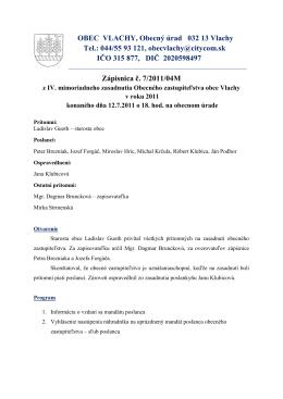 OBEC VLACHY, Obecný úrad 032 13 Vlachy Tel.: 044/55 93 121