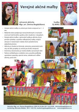 Verejné akčné maľby - Denisa Bogdalíková