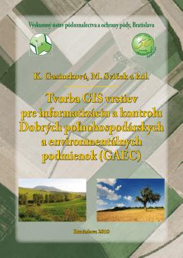 Tvorba GIS vrstiev - Výskumný ústav pôdoznalectva a ochrany pôdy