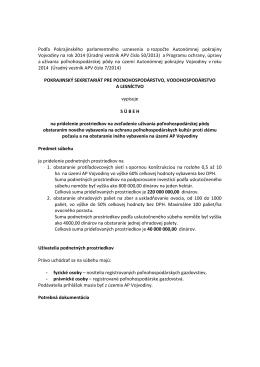 Podľa Pokrajinského parlamentného uznesenia o rozpočte