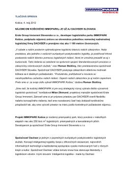 05-2012 / Dachser Slovakia nájomcom KOŠICKÉHO IMMOPARKU