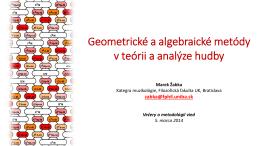 Geometrické a algebraické metódy v teórii a analýze hudby