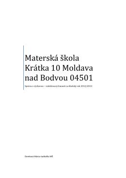 Materská škola Krátka 10 Moldava nad Bodvou 04501