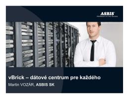 vBrick – dátové centrum pre každého