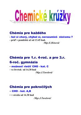 Chémia pre každého Chémia pre 1.r. 4-roč. a pre 3.r. 6