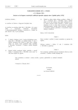 NARIADENIE KOMISIE (EÚ) č. 159/2011 z 21. februára 2011