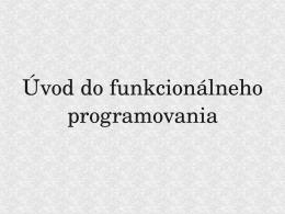 Úvod do funkcionálneho programovania