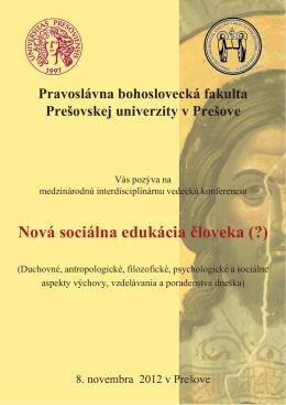 Nová sociálna edukácia človeka (?)