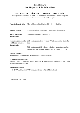 REA-LES, s.r.o. Stará Vajnorská 4, 831 04 Bratislava - rea
