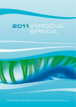 Výročná správa 2011 - Západoslovenská vodárenská spoločnosť, as