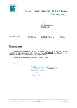 Rodičia ZŠ Kežmarská 30 040 11 Košice Vec: Riaditeľské voľno