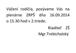 Vážení rodičia, pozývame Vás na plenárne ZRPŠ dňa 16.09